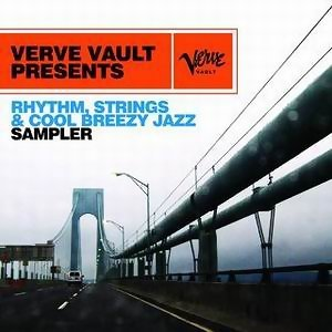 Verve Vault Presents: Rhythm, Strings and Cool Breezy Jazz Sampler