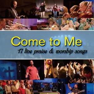 聖安東尼奧聖經教會現場敬拜讚美精選輯3 (Come To Me 3 / 17 Live Praise & Worship)