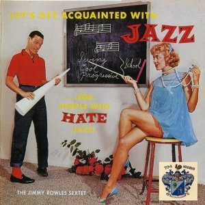 Let's Get Aquainted with Jazz