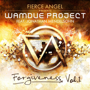 Fierce Angel Presents Wamdue Project - Forgiveness, Vol. 1