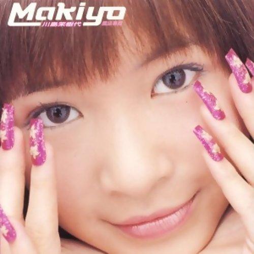 Makiyo專輯