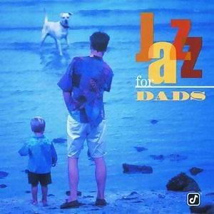 Jazz For Dads - Reissue