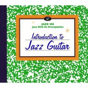 Introduction To Jazz Guitar - Reissue