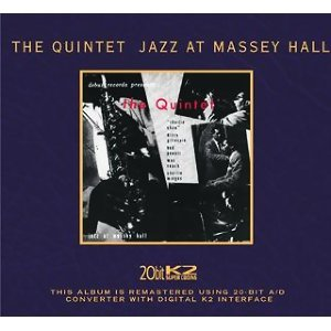 The Quintet: Jazz At Massey Hall - Limited Edition