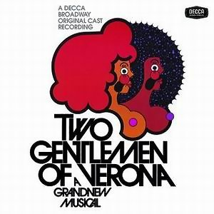 Two Gentlemen Of Verona - 1971 Original Broadway Cast Recording