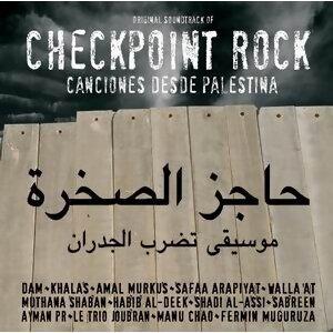 Checkpoint Rock - Canciones Desde Palestina