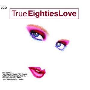 True 80's Love