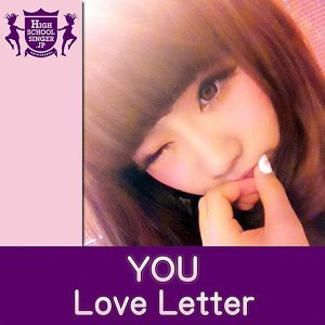 Love Letterr(HIGHSCHOOLSINGER.JP)