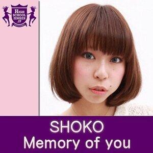 Memory of you(HIGHSCHOOLSINGER.JP)