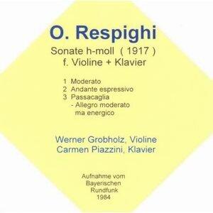 Ottorino Respighi: Sonate für Violine & Klavier, H-Moll [1917]