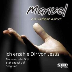Ich erzähle dir von Jesus