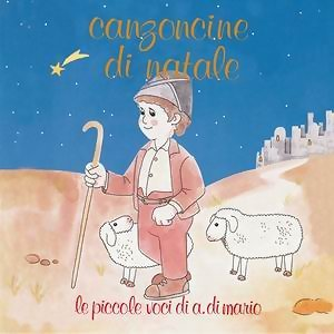 Canzoncine di Natale - Christmas Little Songs