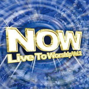 NOW終極敬拜精選大百科2 (Live To Worship 2)