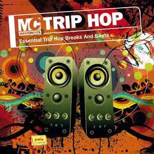 Mastercuts Presents Trip Hop