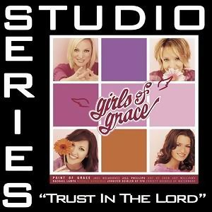 Trust In The Lord [Studio Series Performance Track]