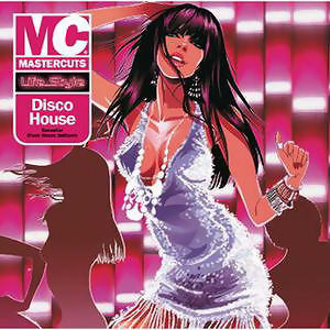 Mastercuts Lifestyle Presents Disco House
