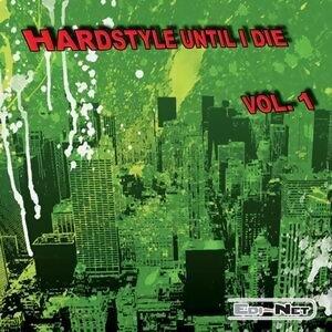 Hardstyle Until I Die