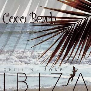 Coco Beach - Ibiza Chillin Zone