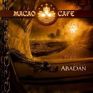 Macao Cafe presents Abadan