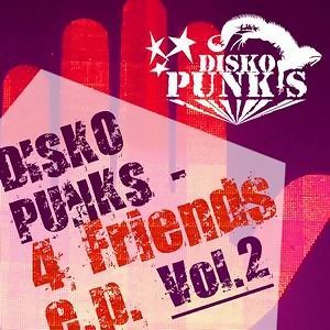 Disko Punks 4 Friends E.P.
