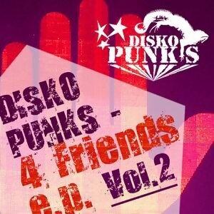Disko Punks 4 Friends E.P. - Vol. 2