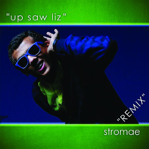 Up Saw Liz - Remix