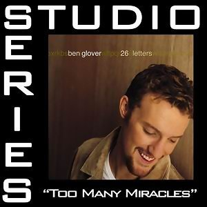 Too Many Miracles [Studio Series Performance Track]