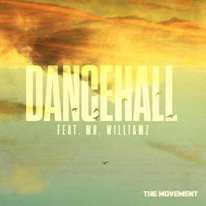 Dancehall (feat. Mr. Williamz)