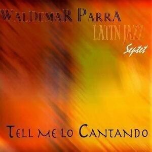 Tell me Lo Cantando