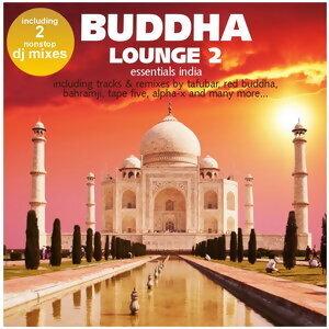 Buddha Lounge Essentials India Vol. 2