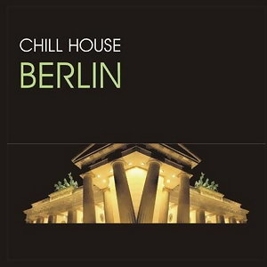 Chill House Berlin