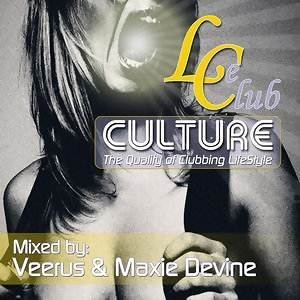 Le Club Culture - Mixed By Veerus Maxie Devine