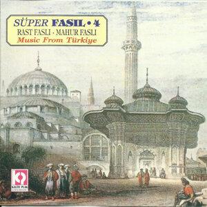 Süper Fasıl 4  Rast Faslı / Mahur Faslı