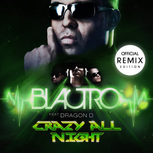 Crazy All Night [feat. Dragon D]