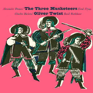 The Three Musketeers & Oliver Twist