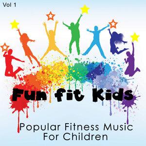 Fun Fit Kids - Popular Fitness Music for Children, Vol. 1