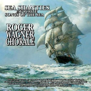 Sea Shanties: Favourite Songs of the Sea