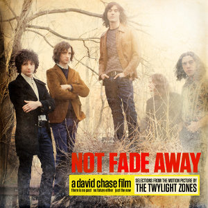 Not Fade Away (Selections From The Motion Picture) - EP