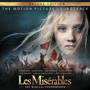 Les Misérables: The Motion Picture Soundtrack Deluxe - Deluxe Edition