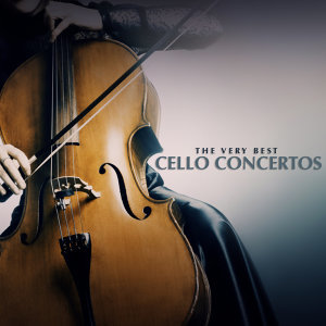 The Very Best Cello Concertos