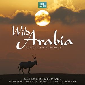 Wild Arabia (Original Television Soundtrack)