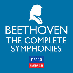 Decca Masterpieces: Beethoven, The Complete Symphonies