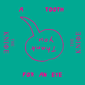 A Tooth For An Eye - Remixes