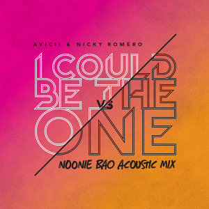 I Could Be The One [Avicii vs Nicky Romero] - Noonie Bao Acoustic Mix