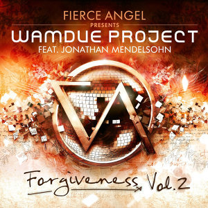 Fierce Angel Presents Wamdue Project - Forgiveness, Vol. 2
