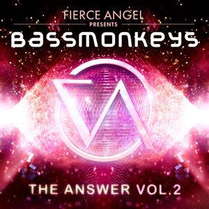 Fierce Angel Presents Bassmonkeys - The Answer, Vol. 2