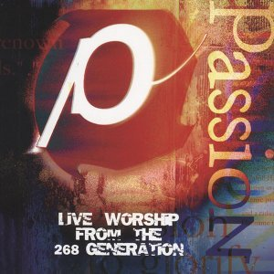 Passion '98 - Live Worship From The 268 Generation