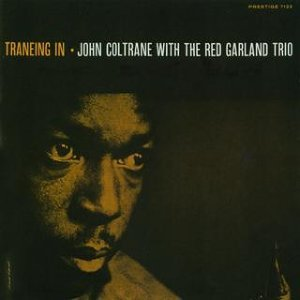 Traneing In [Rudy Van Gelder edition] - Remastered