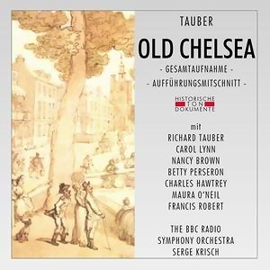 Richard Tauber: Old Chelsea