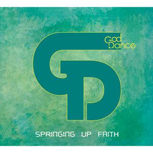 信念湧現 (SPRINGING UP FAITH)